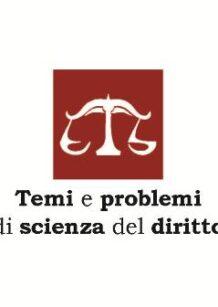 """Collana """"Temi e problemi di scienza del diritto"""""""