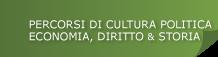 """Collana """"Percorsi di cultura politica, economia, diritto e storia"""""""