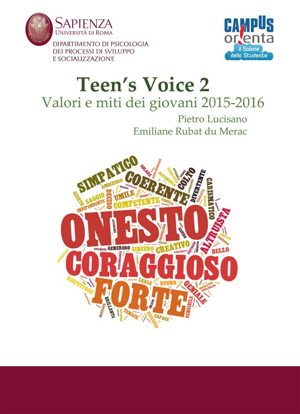 """""""Teen's Voice: miti e valori dei giovani tra scuola, società e lavoro"""" di Pietro Lucisano e Emiliane Rubat du Mérac"""
