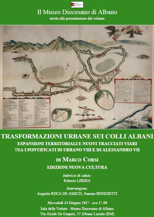 """Presentazione del libro """"Trasformazioni urbane sui Colli Albani"""" di Marco Corsi"""