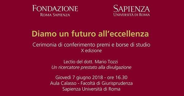 """""""Diamo un futuro all'eccellenza"""" – Cerimonia di conferimento premi e borse di studio, Fondazione Roma Sapienza"""